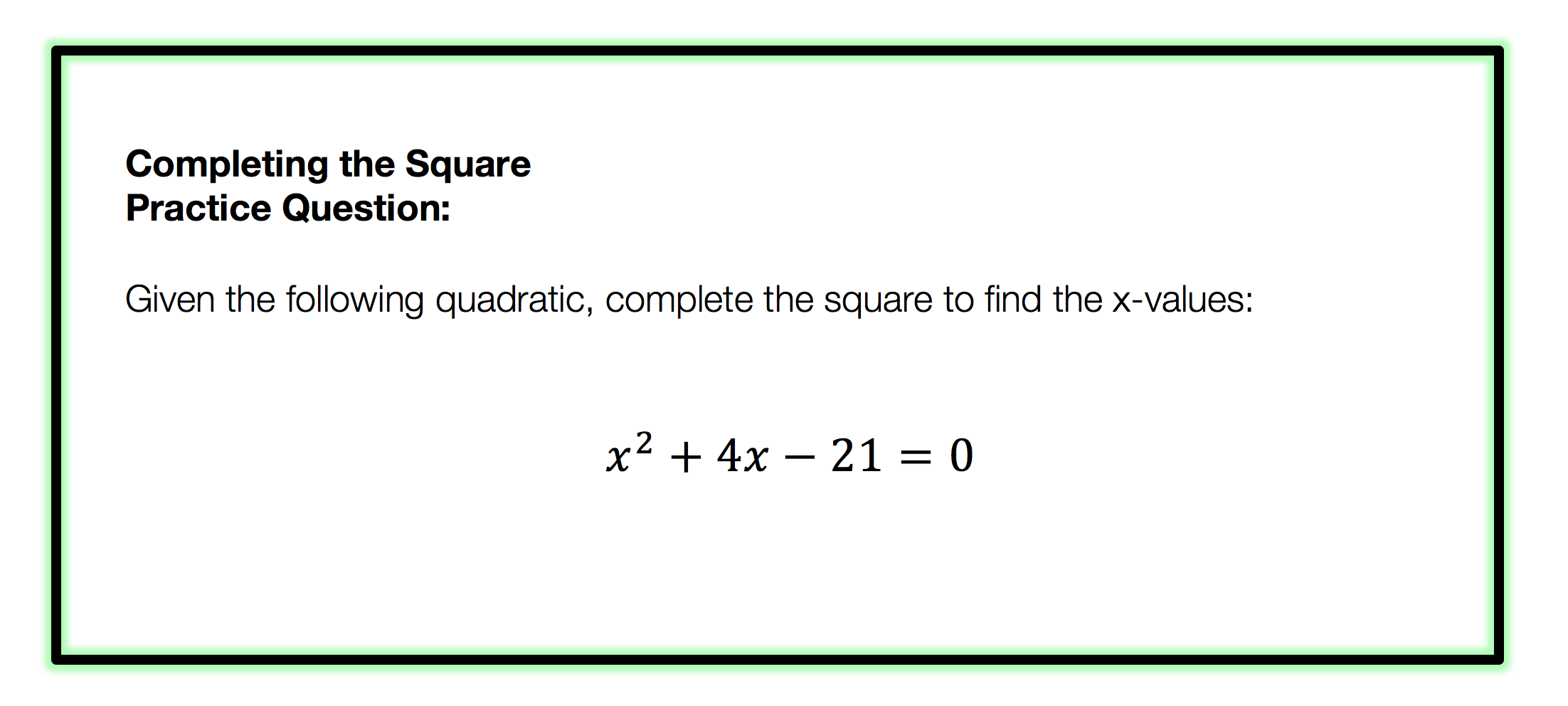 Complete the square