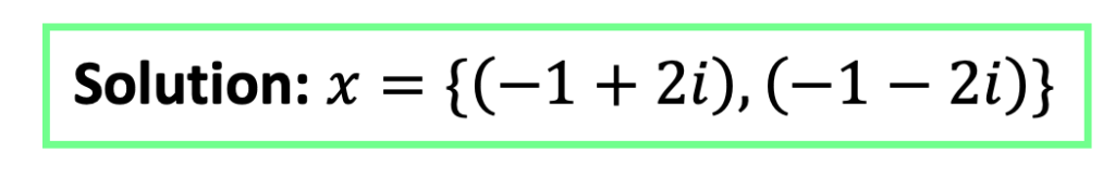 Quadratic Equations with Two Imaginary Solutions